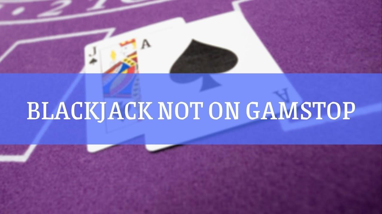 non gamstop blackjack casinos